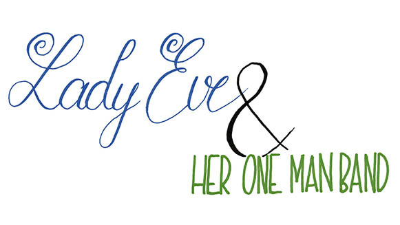 Lady Eve & Her One Man Band Logo